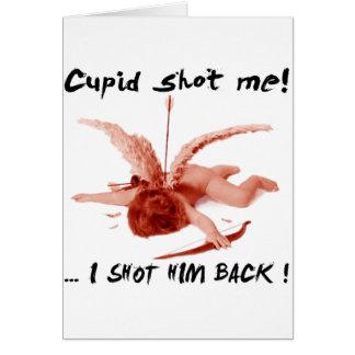 cupid shot me greeting card