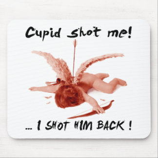 cupid shot me mouse pads
