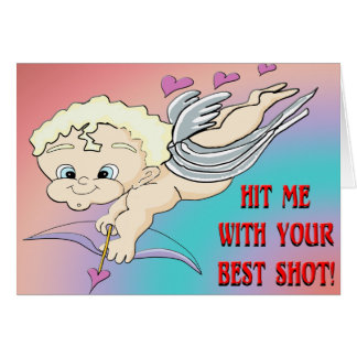 Cupid's Best Shot Greeting Card