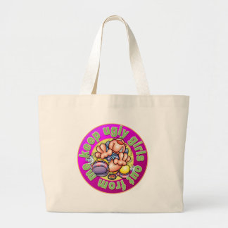 "CUPY ""keep ugly girl out from me"" Large Tote Bag"