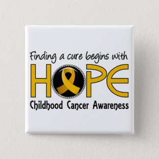 Cure Begins With Hope 5 Childhood Cancer 15 Cm Square Badge
