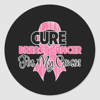 Cure Breast Cancer For My Cousin Round Sticker