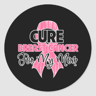 Cure Breast Cancer For My Mom Stickers