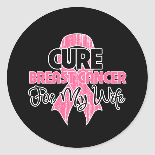Cure Breast Cancer For My Wife Sticker