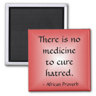 Cure For Hatred Magnet