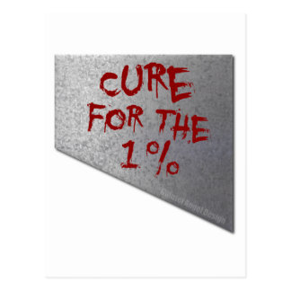 Cure for the 1 Percent Postcard