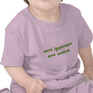 Cure Ignorance Green Infant T-Shirts