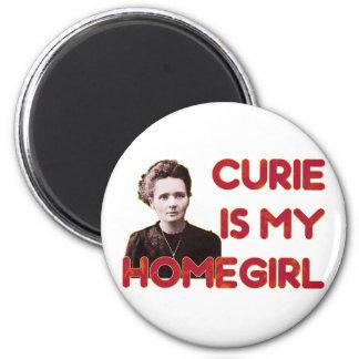Curie Is My Homegirl 6 Cm Round Magnet