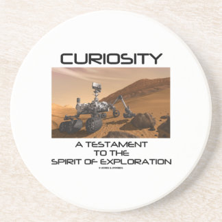 Curiosity A Testament To The Spirit Of Exploration Drink Coaster