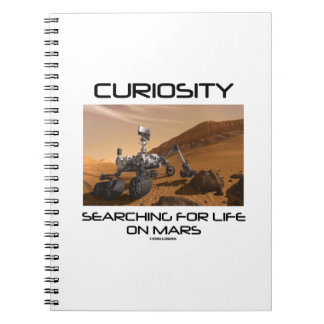 Curiosity Searching For Life On Mars (Mars Rover) Spiral Notebook