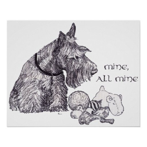 Curious Scottish Terrier Mine, all Mine Print