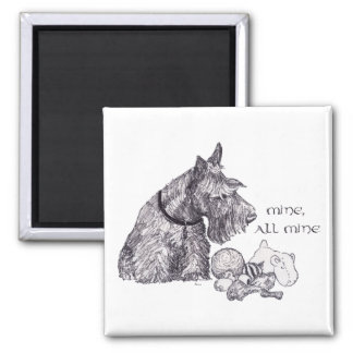 Curious Scottish Terrier Mine, all Mine Square Magnet