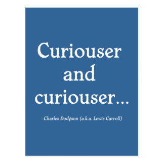 Curiouser and Curiouser Post Card