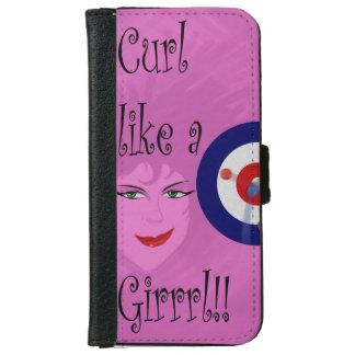 Curl like a Girrrl! iPhone 6 Wallet Case