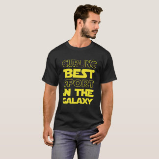Curling Best Sport in the Galaxy T-Shirt