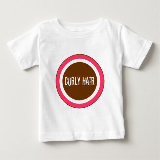 Curly Hair Baby T-Shirt