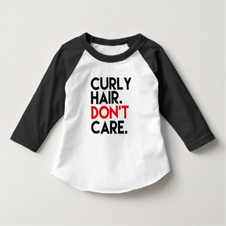 Curly Hair Don't Care funny toddler shirt