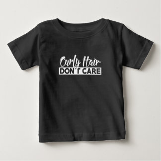 Curly hair don't care t shirts