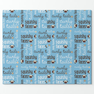 Curly Tails, Squishy Faces Pug Wrapping Paper