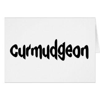 Curmudgeon Greeting Card