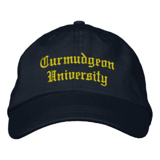 Curmudgeon University Baseball Hat Embroidered Hat