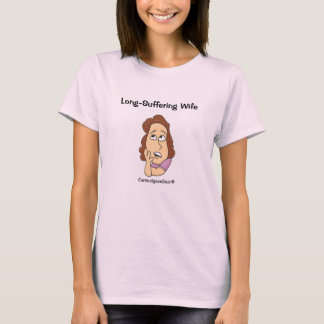 CurmudgeonGear Long-Suffering Wife T-Shirt