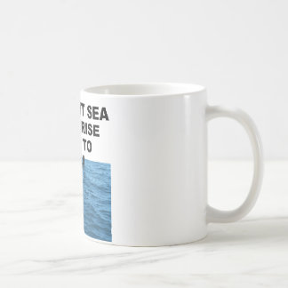 Current sea level rise is up to you coffee mug
