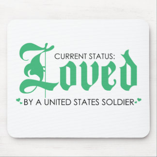 Current Status: Loved by a US Soldier Mouse Pad