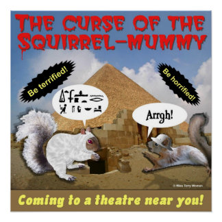 Curse of the Squirrel Mummy