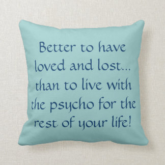 Cushion - loved and lost psycho