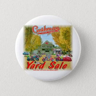 Cushman Yard Sale 6 Cm Round Badge