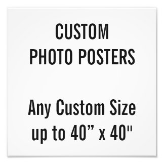"Custom 12"" x 12"" Photo Poster, up to 40"" x 40"""