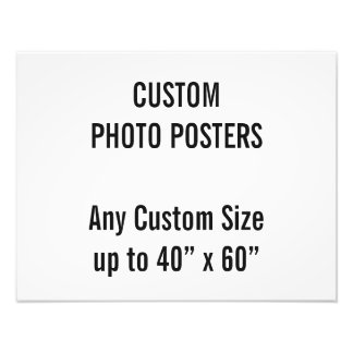 "Custom 18"" x 14"" Photo Poster, up to 40"" x 60"""