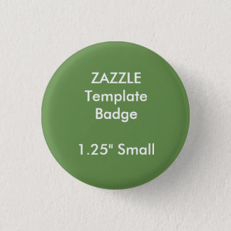 "Custom 1.25"" Small Round Badge Blank Template"