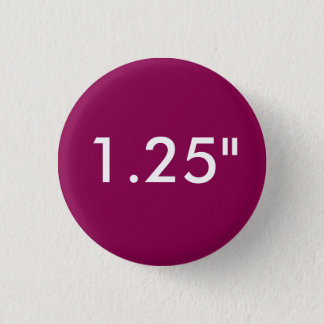 "Custom 1.25"" Small Round Badge Blank Template"