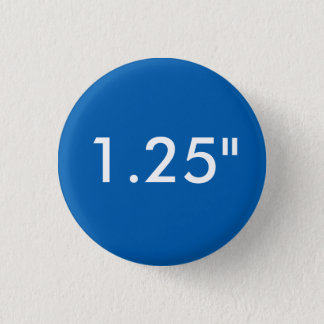 "Custom 1.25"" Small Round Badge Blank Template BLUE"