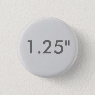 "Custom 1.25"" Small Round Badge Blank Template GRAY"