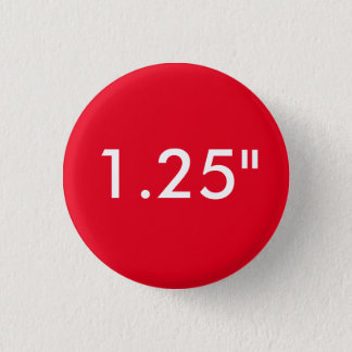 "Custom 1.25"" Small Round Badge Blank Template RED"