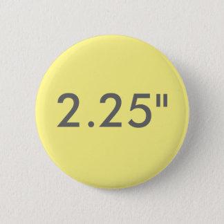 "Custom 2.25"" Standard Round Badge Blank Template"