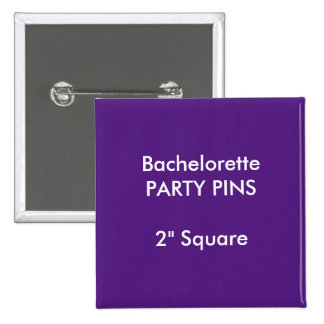 "Custom 2"" Square Bachelorette Party Pin PURPLE"