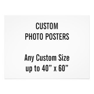 "Custom 40"" x 30"" Photo Poster, up to 40"" x 60"""