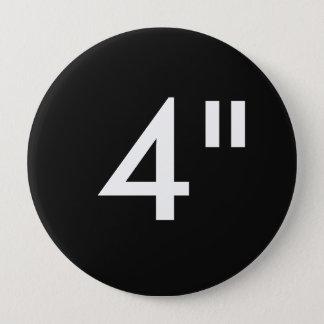 "Custom 4"" Inch Huge Round Badge Blank Template"