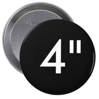 "Custom 4"" Inch Huge Round Button Blank Template"