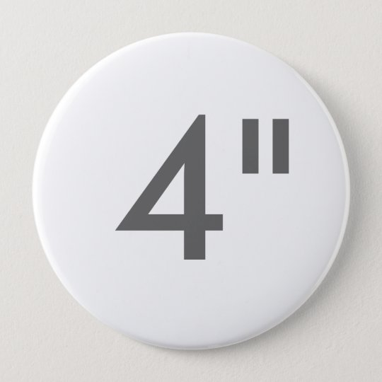 """Custom 4"""" Inch Huge Round Button Blank Template"""