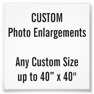 "Custom 4"" x 4"" Photo Enlargement, up to 40"" x 40"""