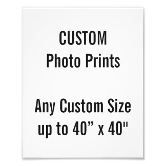 "Custom 8"" x 10"" Photo Print (or any custom size)"