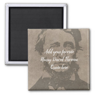 Custom Add your Henry David Thoreau Quote Magnet