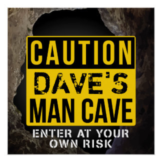 Custom 'Add your name' Man Cave Door Sign Poster