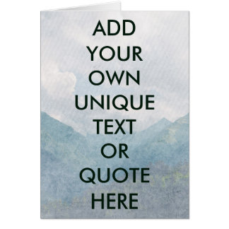 Custom 'ADD YOUR OWN TEXT' Chilled Natural Look Card