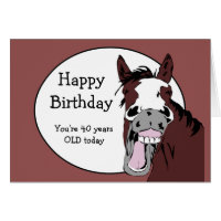 Custom Age 40th Birthday Humour with Horse Cartoon Birthday Card